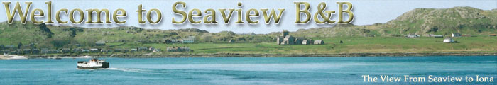 Seaview Guest House welcomes you to Mull and Iona